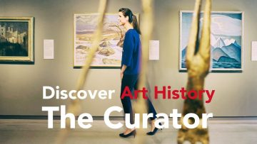 Thumbnail for: Discover Art History – The Curator