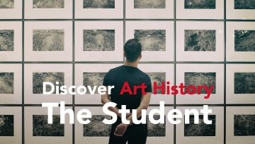 Thumbnail for: Discover Art History – The Student
