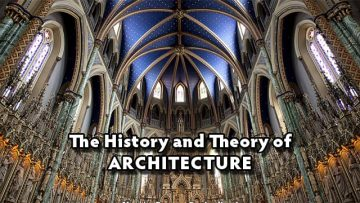 Thumbnail for: The History and Theory of Architecture