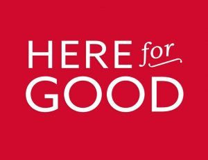 View Quicklink: Here for Good: Our Promise to the Community