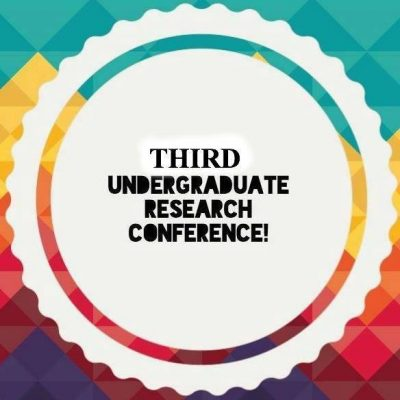 Third Undergraduate Research Conference