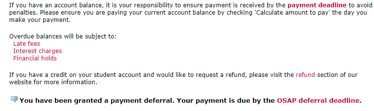 """Screen shot of calculate amount to pay page showing message """"you have been granted a payment deferral. Your payment is due by the OSAP deferral deadline"""""""