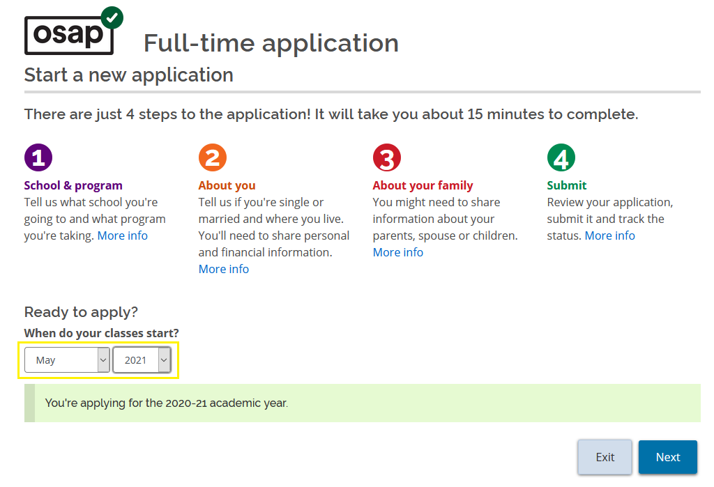 "Screenshot of the OSAP 2020-21 full-time application page. Below the text ""Ready to apply"" is ""When do your classes start?"" The month and date columns are highlighted in yellow."
