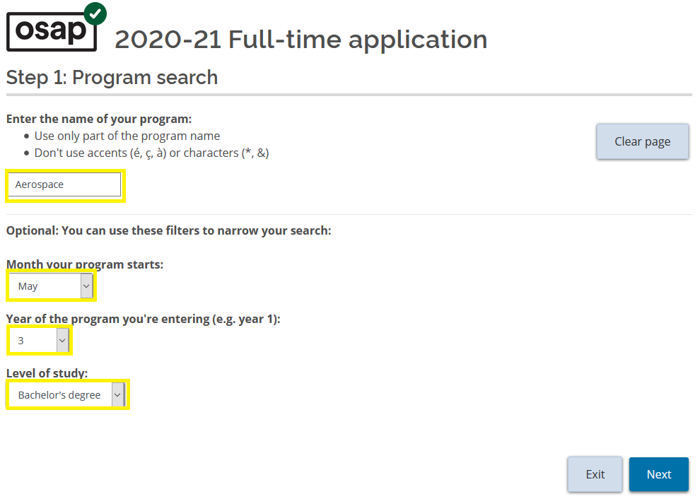 "Screenshot of the OSAP 2020-21 full-time application page. Accompanying text says ""Step 1: Program search"". The following columns are highlighted in yellow: program name, month your program starts, year of the program you're entering (e.g. year 1) and level of study (Bachelor's degree)."