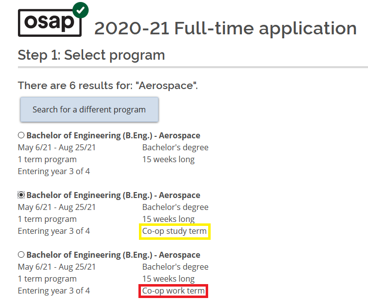"Screenshot of the OSAP 2020-21 full-time application page. Accompanying text says ""Step 1: Select Program"". Co-op study term and co-op work term options are highlighted in yellow and red respectively."