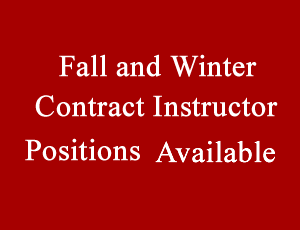 View Quicklink: Fall and Winter Contract Instructor Positions Available