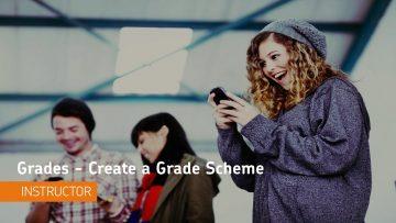 Thumbnail for: Creating a Grade Scheme