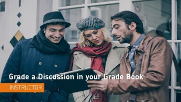 Thumbnail for: Grading a Discussion in the Gradebook