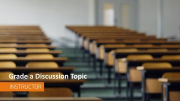 Thumbnail for: Grading a Discussion Topic
