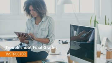Thumbnail for: Troubleshooting Final Grades