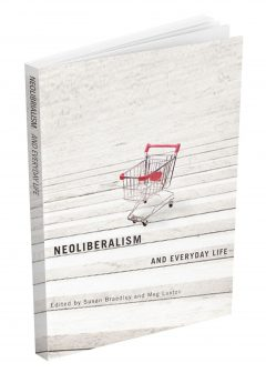 Cover for Neoliberalism and Everyday Life