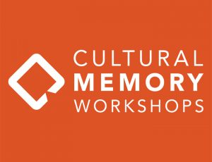View Quicklink: Cultural Memory Workshop