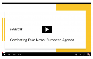 "View Quicklink: Podcast ""Combating Fake News: European Agenda"""
