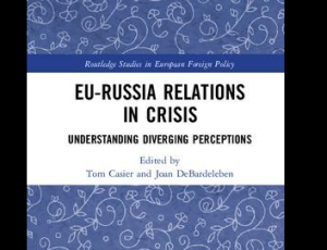 View Quicklink: New Book Announcement: EU-Russia Relations in Crisis: Understanding Diverging Perceptions