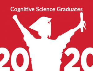 View Quicklink: Cognitive Science Celebrates its 2020 Graduates