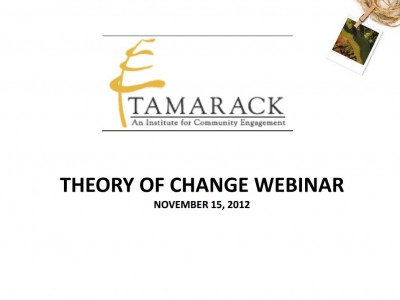 """The first slide of Liz Weaver's Theory of Change PowerPoint presentation with the title """"Theory of Change Webinar""""."""
