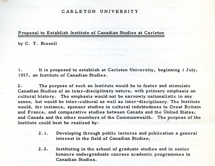 "Excerpt of ""Proposal to Establish Institute of Canadian Studies at Carleton,"" C.T. Bissell, 1957. School of Canadian Studies fonds, Carleton University Corporate Archives."