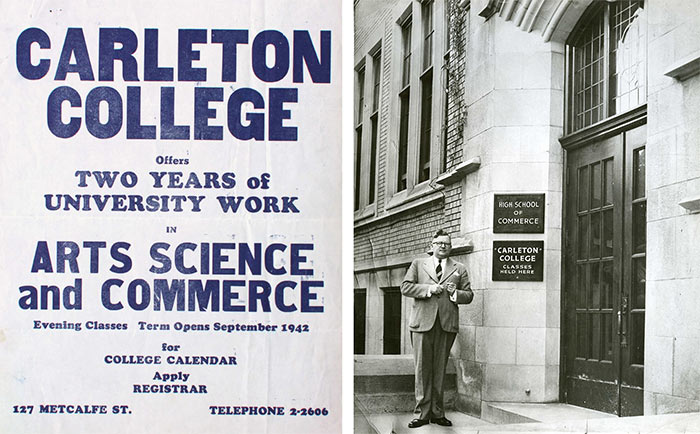 Left: Carleton College Advertisement, 1942. Carleton University Corporate Archives. | Right: Maxwell MacOdrum outside of the High School of Commerce building, c. 1947. Library Special Collections fonds.