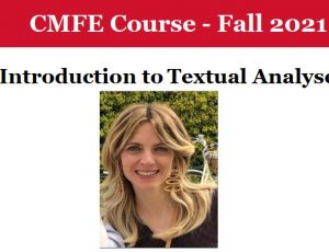 View Quicklink: CMFE Course: Introduction to Textual Analyses