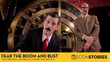Thumbnail for: Fear the Boom and Bust: A Hayek vs. Keynes Rap Anthem