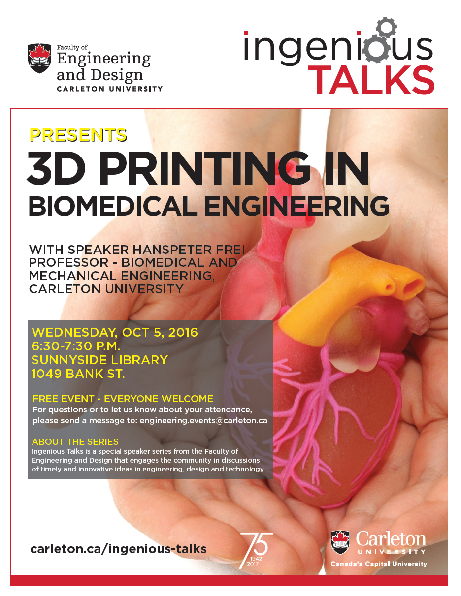 Ingenious Talks - 3D Printing in Biomedical Engineering Full Poster - October 5