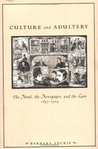 culture-adultery-novel-newspaper-law-1857-1914-barbara-leckie-hardcover-cover-art