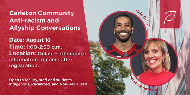 Carleton Community Anti-racism and Allyship Conversation