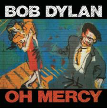 "Cover of Bob Dylan's album ""Oh Mercy"" 1989"