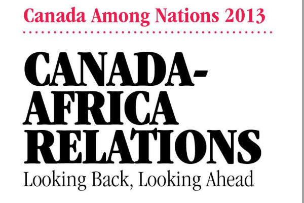 Read more: Canada-Africa Relations: Looking Back, Looking Ahead