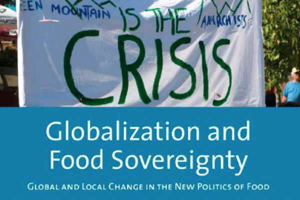 Read more: Globalization and Food Sovereignty