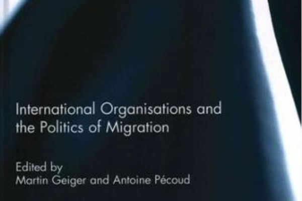 Read more: International Organisations and the Politics of Migration
