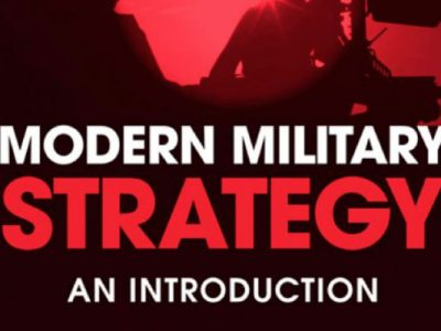 Photo for the news post: Modern Military Strategy—An Introduction