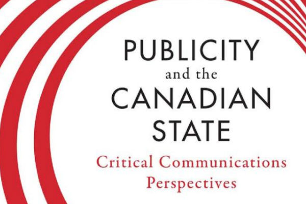 Read more: Publicity and the Canadian State