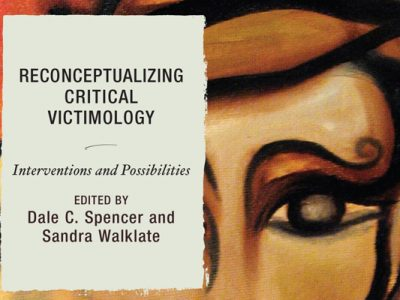 Photo for the news post: Reconceptualizing Critical Victimology: Interventions and Possibilities