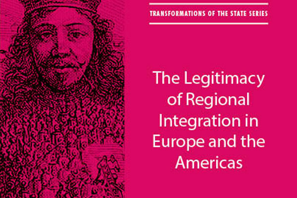 Read more: The Legitimacy of Regional Integration in Europe and the Americas