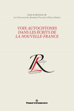 Voix Autochtones dans les écrits de la Nouvelle-France - Book Cover