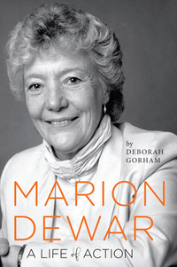 cover of book entitled Marion Dewar: A Life of Action by Deborah Gorham