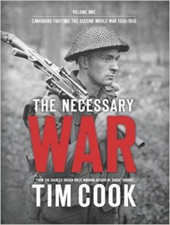 book cover of the Necessary War by Tim Cook