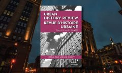 front cover of the special issue of the Urban History Review showing tall buildings