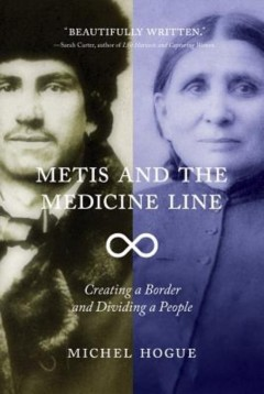 Metis and the Medicine Line Canadian edition book cover