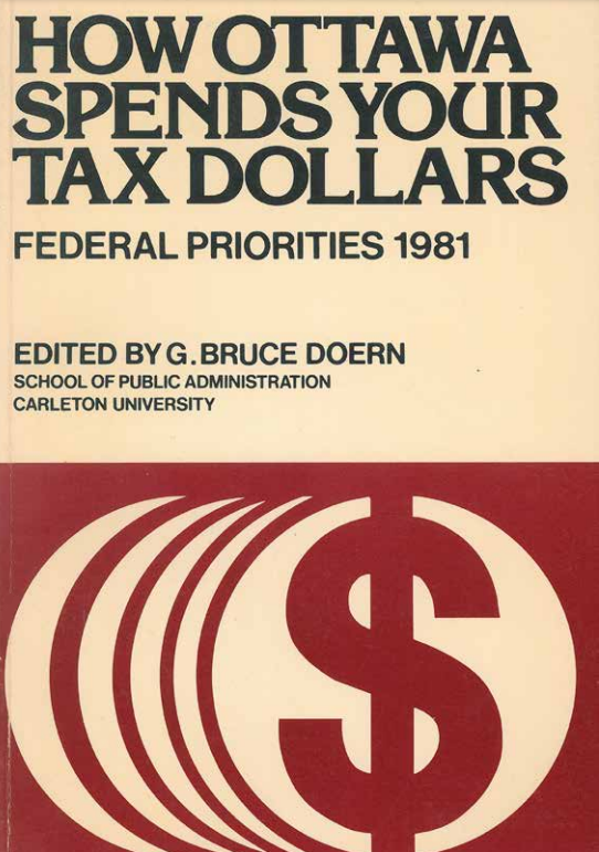 How Ottawa Spends Your Tax Dollars: Federal Priorities 1981
