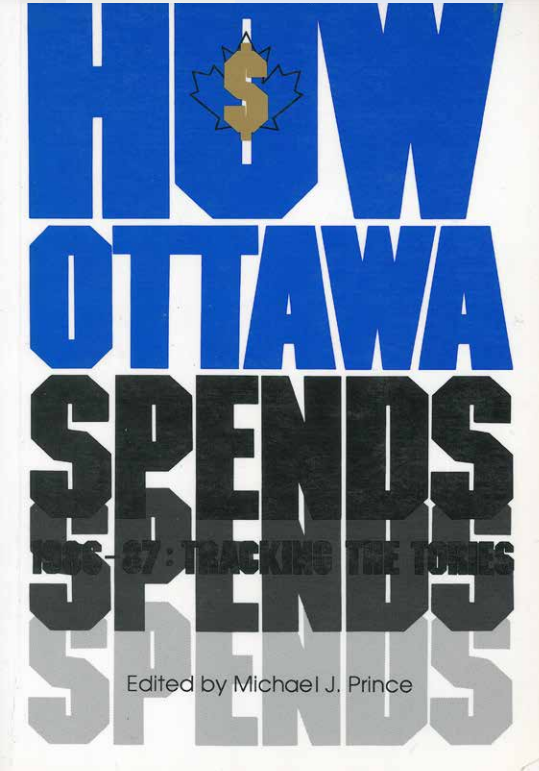 How Ottawa Spends 1986-87: Tracking The Tories
