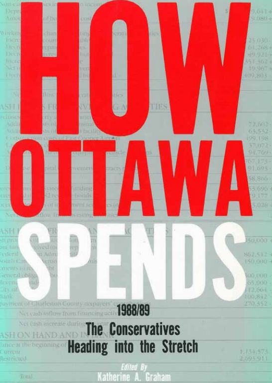 How Ottawa Spends 1988-89: The Conservatives Heading into the Stretch