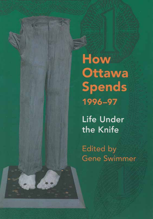 How Ottawa Spends 1996-97: Life Under the Knife