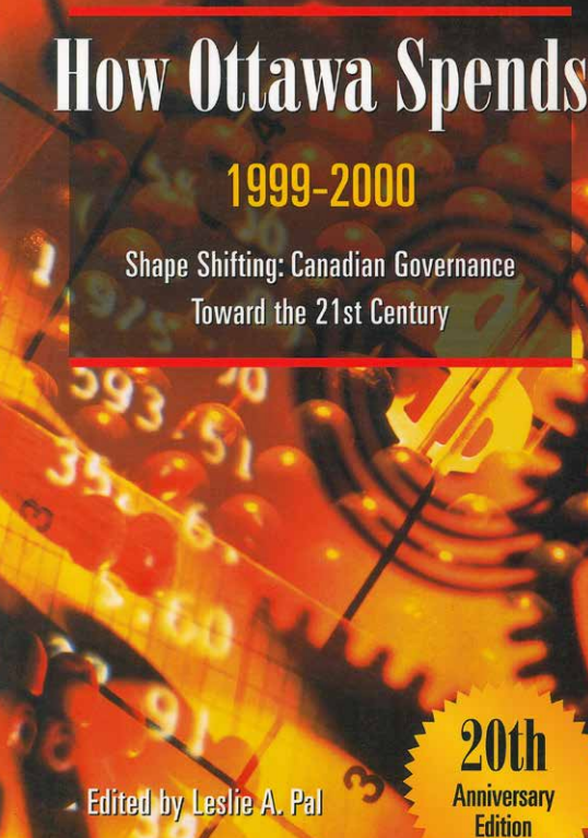 How Ottawa Spends 1999-2000: Shape Shifting: Canadian Governance Toward the 21 Century