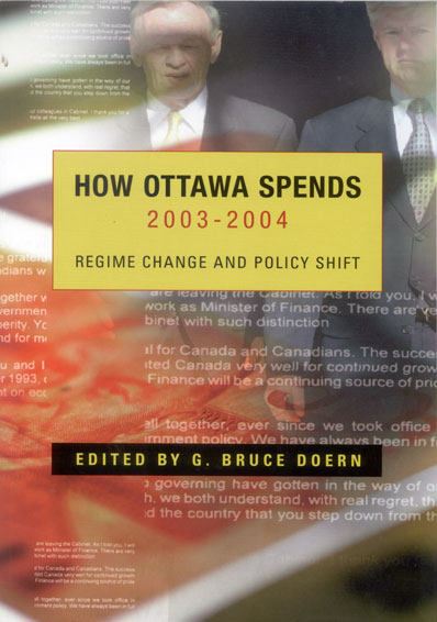 How Ottawa Spends 2003-2004: Regime Change and Policy Shift