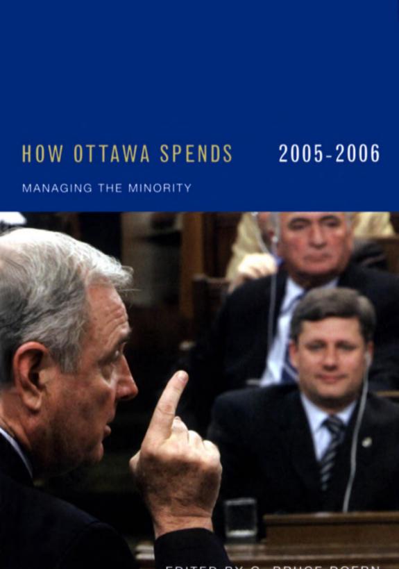How Ottawa Spends 2005-2006: Managing the Minority