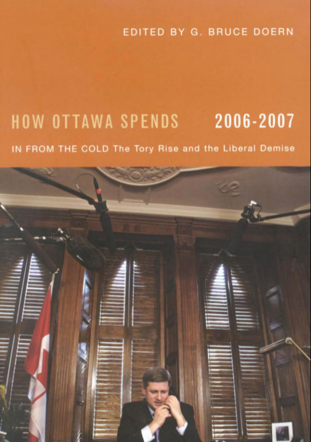 How Ottawa Spends 2006-2007: In From the Cold — The Tory Rise and the Liberal Demise