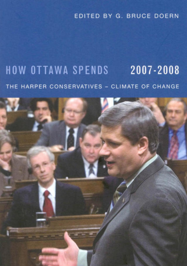 How Ottawa Spends 2007-2008: The Harper Conservative — Climate of Change