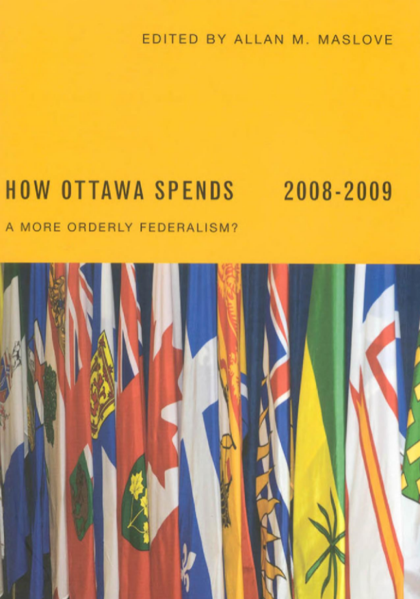 How Ottawa Spends 2008-2009: A More Orderly Federalism?